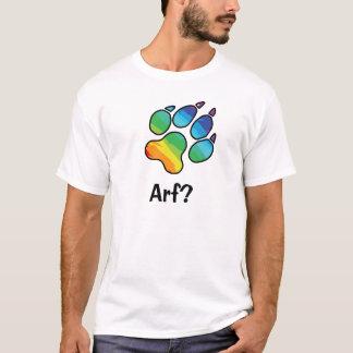Arf? T-Shirt