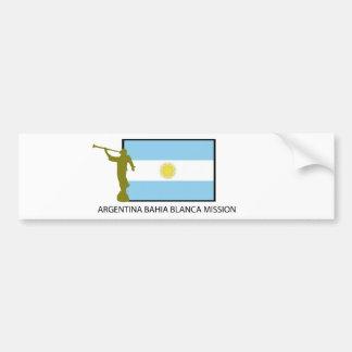 Argentina Bahia Blanca Mission Bumper Sticker
