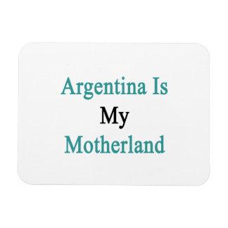 Argentina Is My Motherland Rectangular Photo Magnet