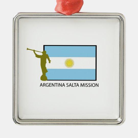 ARGENTINA SALTA MISSION LDS METAL ORNAMENT