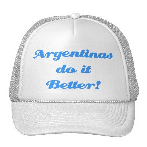 Argentinas do it Better! Trucker Hat
