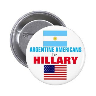 Argentine Americans for Hillary 2016 Pinback Button