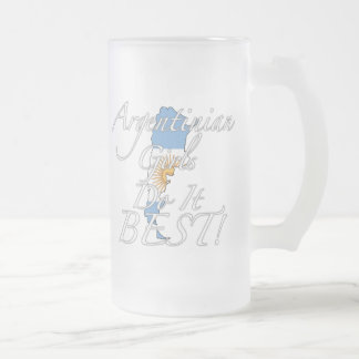 Argentinian Girls Do It Best! Frosted Glass Beer Mug