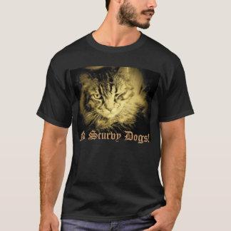 Argh! No Scurvy Dogs! T-Shirt