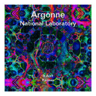Argonne - Time Travel Through the Worm Hole Posters