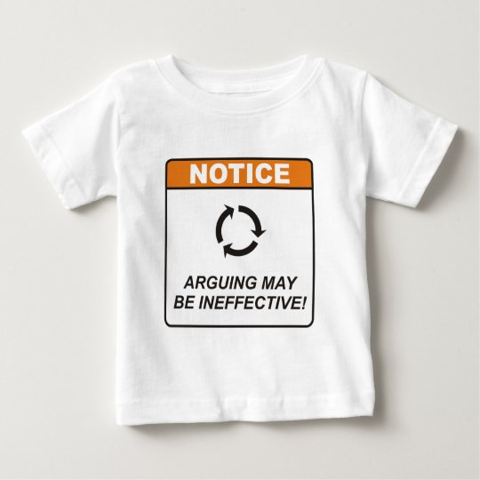 Arguing / Ineffective Baby T-Shirt