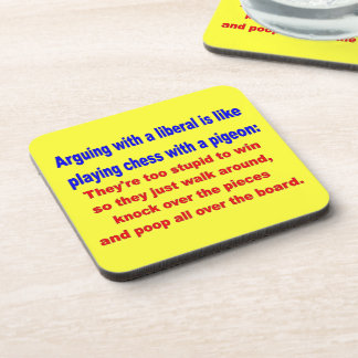 ARGUING WITH a  LIBERAL Beverage Coaster