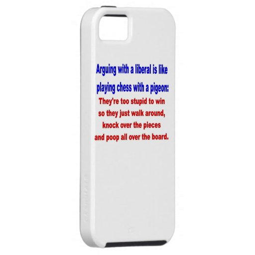 ARGUING WITH a  LIBERAL iPhone 5 Covers
