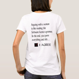 Arguing with a woman T-Shirt