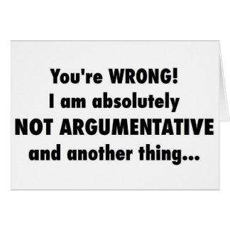 Argumentative? Me? Card