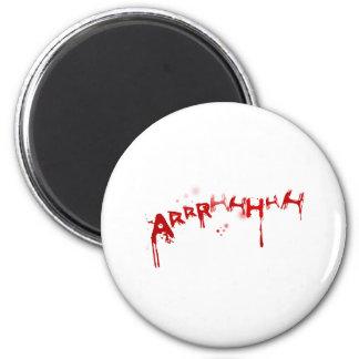 Arhhhh 2 Inch Round Magnet