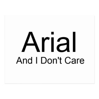 Arial And I Don't Care Postcard