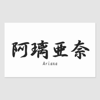 Ariana tradujo a símbolos japoneses del kanji pegatina rectangular