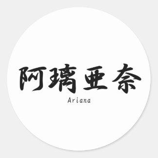 Ariana tradujo a símbolos japoneses del kanji pegatina redonda