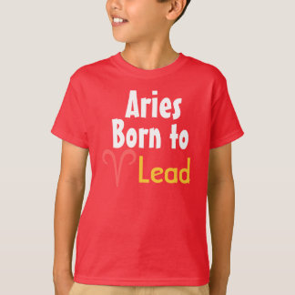Aries Born to Lead T-Shirt
