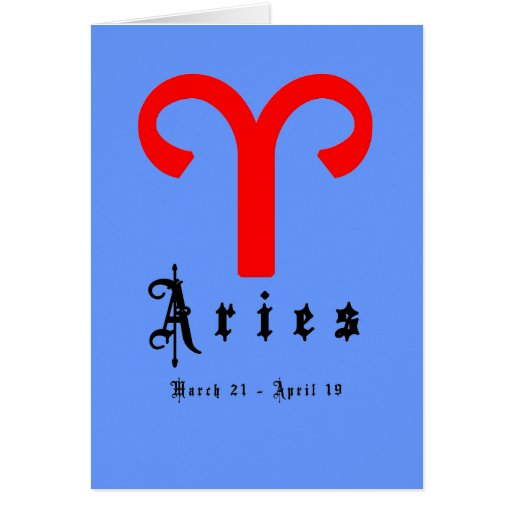 Aries, March 21 -April 19 Greeting Cards