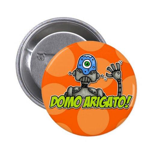 arigato del domo (Sr. roboto) Pin