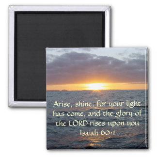 Arise Shine - Isaiah 60:1 2 Inch Square Magnet
