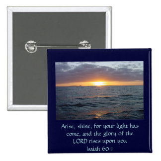 Arise Shine - Isaiah 60:1 2 Inch Square Button