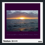 """Arise Shine - Isaiah 60:1 Wall Decal<br><div class=""""desc"""">A photograph of a beautiful sunrise over the ocean with the Bible scripture Isaiah 60:1 Arise,  shine,  for your light has come,  and the glory of the Lord rises upon you. To add your own text or other personal touch click the """"Customize It"""" button (above.</div>"""