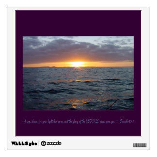 Arise Shine - Isaiah 60:1 Wall Decal