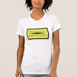 Aristófanes es camiseta ridícula camisas