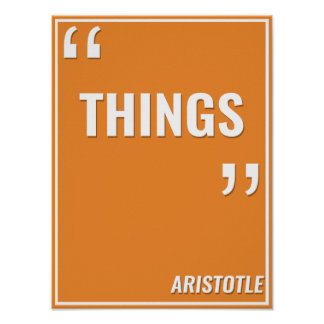 "Aristóteles - ""COSAS "" Póster"