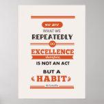 Aristóteles somos lo que lo hacemos en varias ocas póster