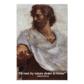 Aristotle 'All men by nature desire to know' Quote Poster