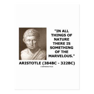 Aristotle All Things Of Nature Something Marvelous Post Cards