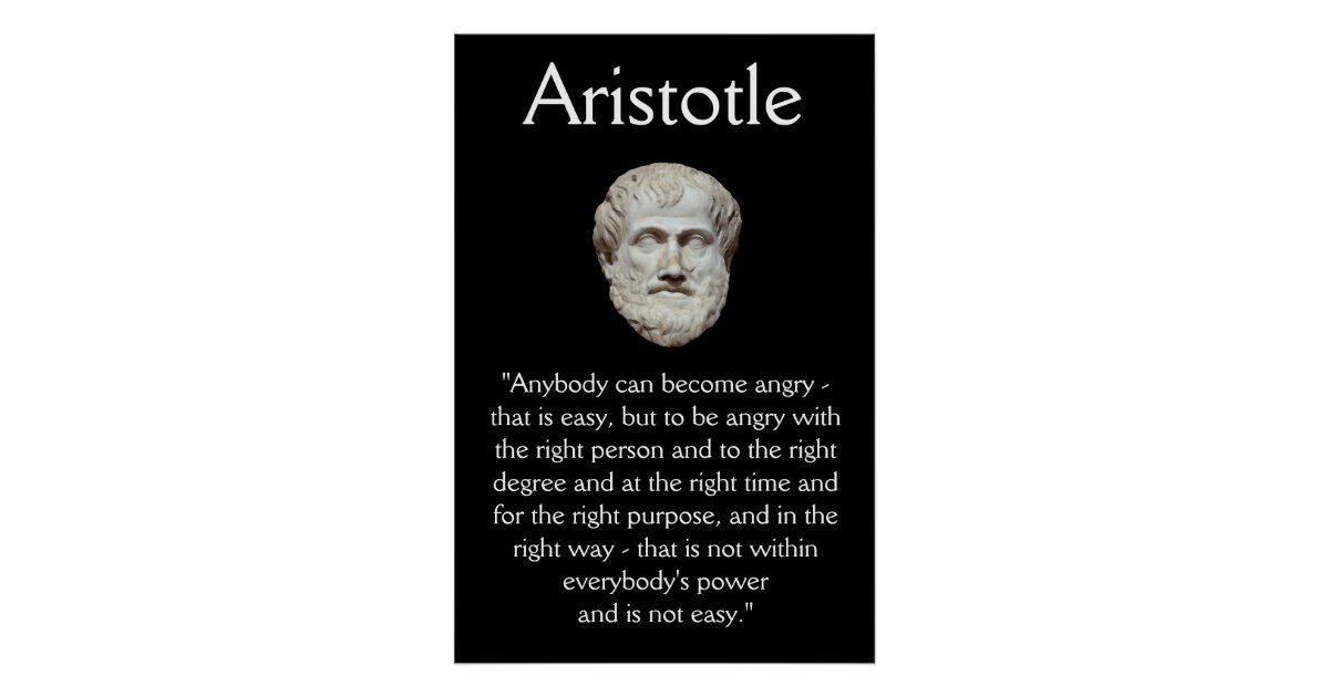 Aristotle - Anger Management Quote Poster | Zazzle