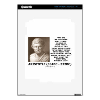 Aristotle Any One Can Get Angry Right Person Time iPad 3 Skin