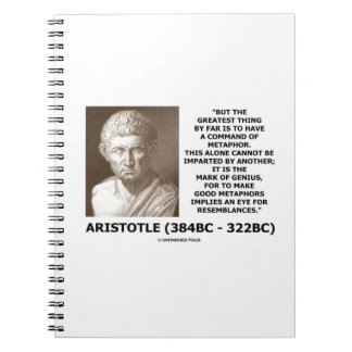 Aristotle Command Of Metaphor Mark Of Genius Quote Notebook
