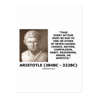 Aristotle Every Action One Of Seven Causes Quote Postcards
