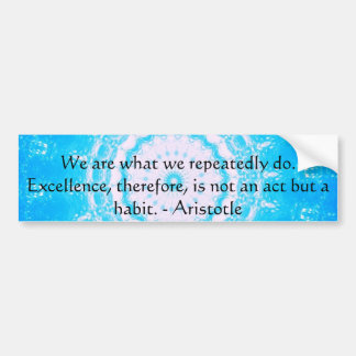 Aristotle Excellence Quotation Bumper Sticker