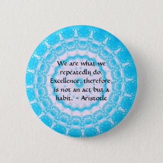 Aristotle Excellence Quotation Pinback Button