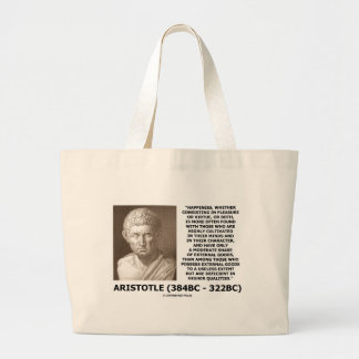 Aristotle Happiness Cultivated Minds Character Large Tote Bag