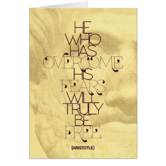 Aristotle 'He who has overcome his fears...' Quote Card