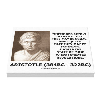 Aristotle Inferiors Revolt Mind Revolutions Quote Canvas Print