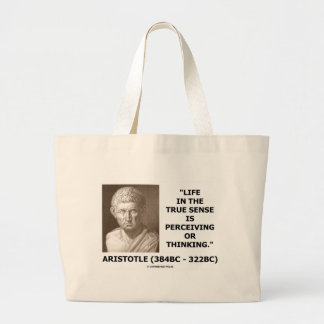 Aristotle Life True Sense Perceiving Or Thinking Large Tote Bag