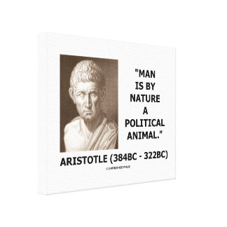 Aristotle Man Is By Nature A Political Animal Canvas Print