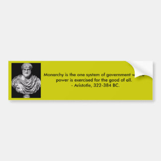 Aristotle Monarchy Quote bumper sticker
