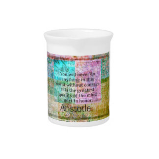 Aristotle motivational quote Courage and Honor Beverage Pitcher