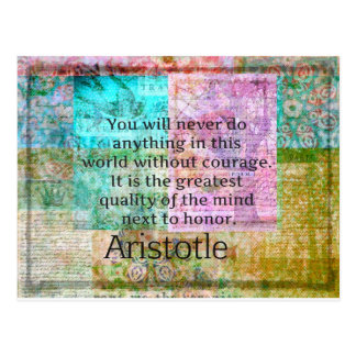 Aristotle motivational quote Courage and  Honor Postcard
