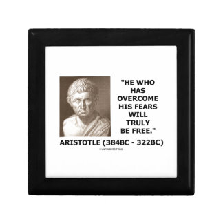 Aristotle Overcome His Fears Will Truly Be Free Jewelry Box