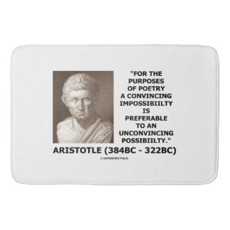 Aristotle Poetry Convincing Impossibility Quote Bathroom Mat