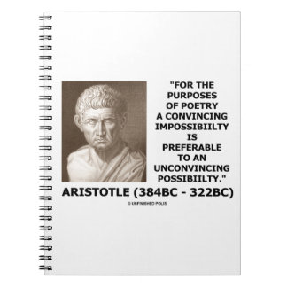 Aristotle Poetry Convincing Impossibility Quote Notebook