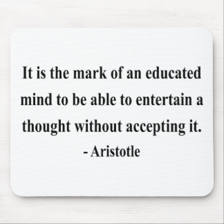 Aristotle Quote 1a Mouse Pad