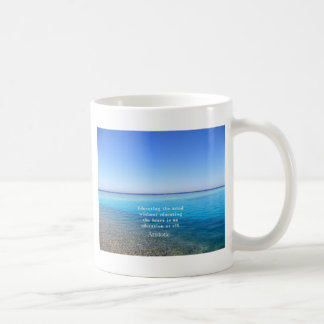 Aristotle quote about education, teachers, ethics coffee mug