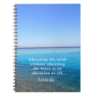 Aristotle quote about education, teachers, ethics notebook